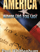 America: Where Did You Go?