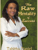 The Raw Mentality of Success