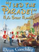 I Led the Parade: Main Street Memory