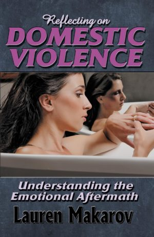 Reflecting on Domestic Violence: Understanding the Emotional Aftermath