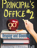 The Principal's Office 2: Reaping and Blooming