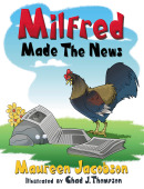 Milfred Made the News ***Animals Animals Animals Book Contest Honorable Mention Award Winner***
