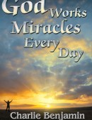 God Works Miracles Every Day