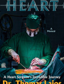 From the Heart: A Heart Surgeon's Incredible Journey