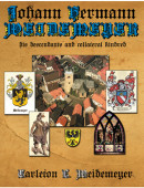Johann Hermann Weidemeyer: His Descendants and Collateral Kindred