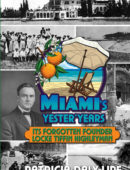 Miami's Yester' Years Its Forgotten Founder Locke Tiffin Highleyman