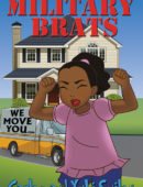 Military Brats: The Worst Best Move Ever (Military Brats Book 1)