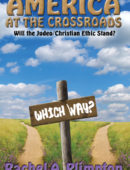 America at the Crossroads: Will the Judeo/Christian Ethic Stand?